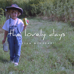 Helen McCreary – The Lovely Days