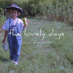 Helen McCreary – The Lovely Days