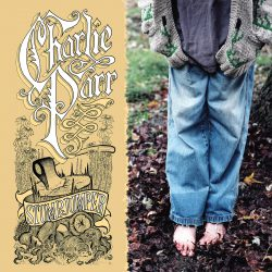 Charlie Parr – Stumpjumper