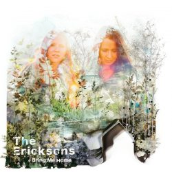 The Ericksons – Interview