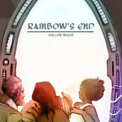 Hollow Water – Rainbow's End