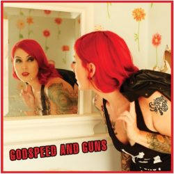 Christina Rubino – Godspeed and Guns