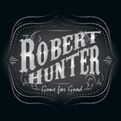 Robert Hunter – Gone for Good (single)