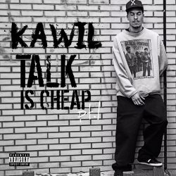Kawil – Talk Is Cheap pt. 1 (single)