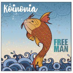 Free Man – Koinonia