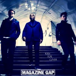 Magazine Gap – Ran For Cover (single)
