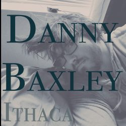 Danny Baxley – Ithaca (single)