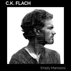 C.K. Flach – Empty Mansions