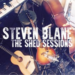 The Steven Blane Band – The Shed Sessions