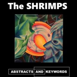 The Shrimps – Abstracts and Keywords