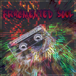 Antonio Dudley – Fragmented Soul EP