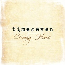 Timeseven – Coming Home