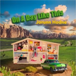 Jorunn Hodne – On A Day Like This