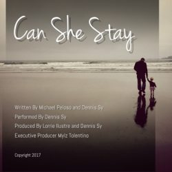 Dennis Sy – Can She Stay (single)