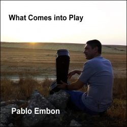 Pablo Embon – What Comes Into Play