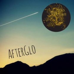 Too Much Saturn – AfterGlo (single)
