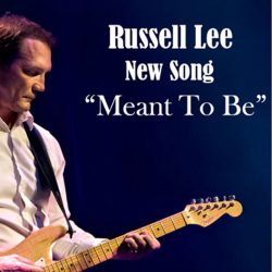 Russell Lee – Meant To Be (single)