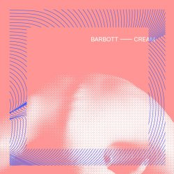 Barbott – Cream (single)