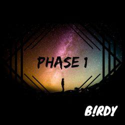B!RDY – Phase 1