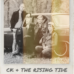 C.K. & The Rising Tide – Friends (single)