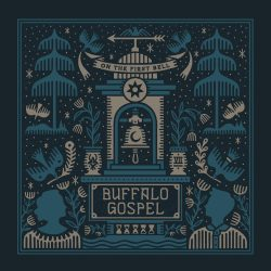 Buffalo Gospel – On the First Bell