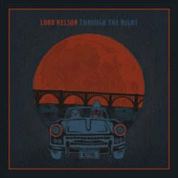 Lord Nelson – Through The Night