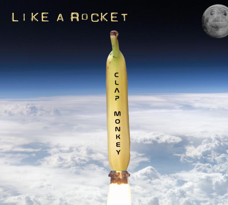 Clap Monkey – Like a Rocket