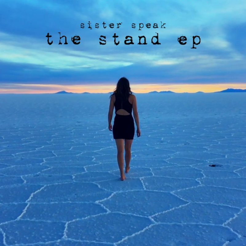 Sister Speak – The Stand