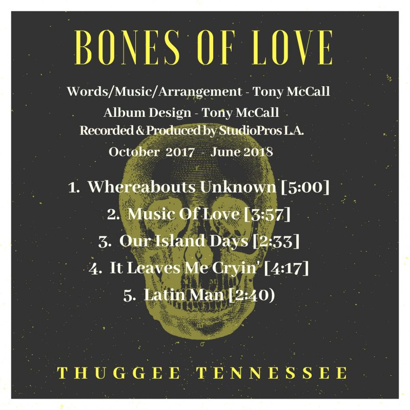 Thuggee Tennessee – Bones Of Love