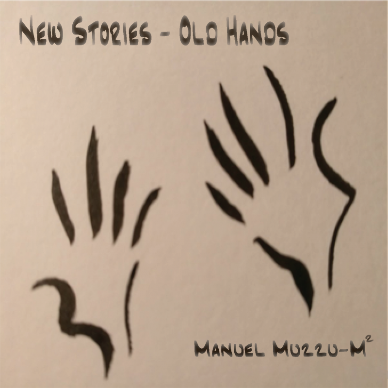 Manuel Muzzu M² – New Stories–Old Hands