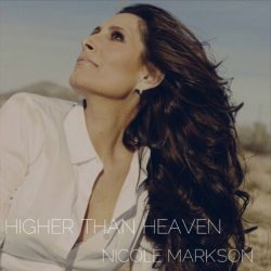 Nicole Markson – Higher Than Heaven (single)