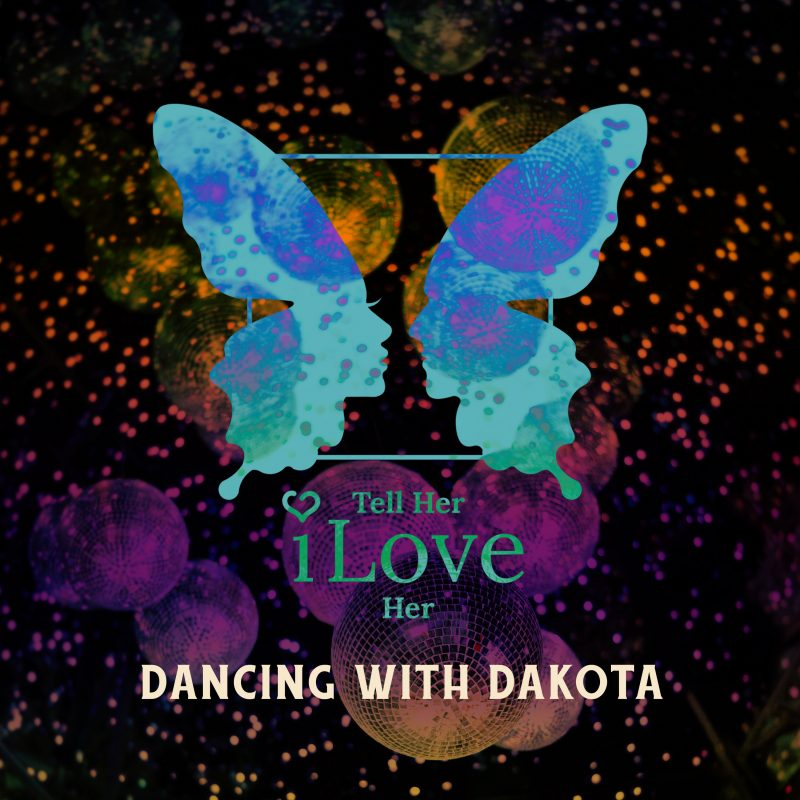 Tell Her I Love Her – Dancing With Dakota (single)