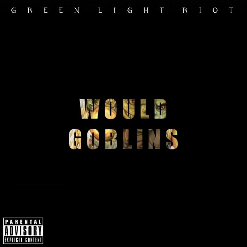 Would Goblins – FIX (single)