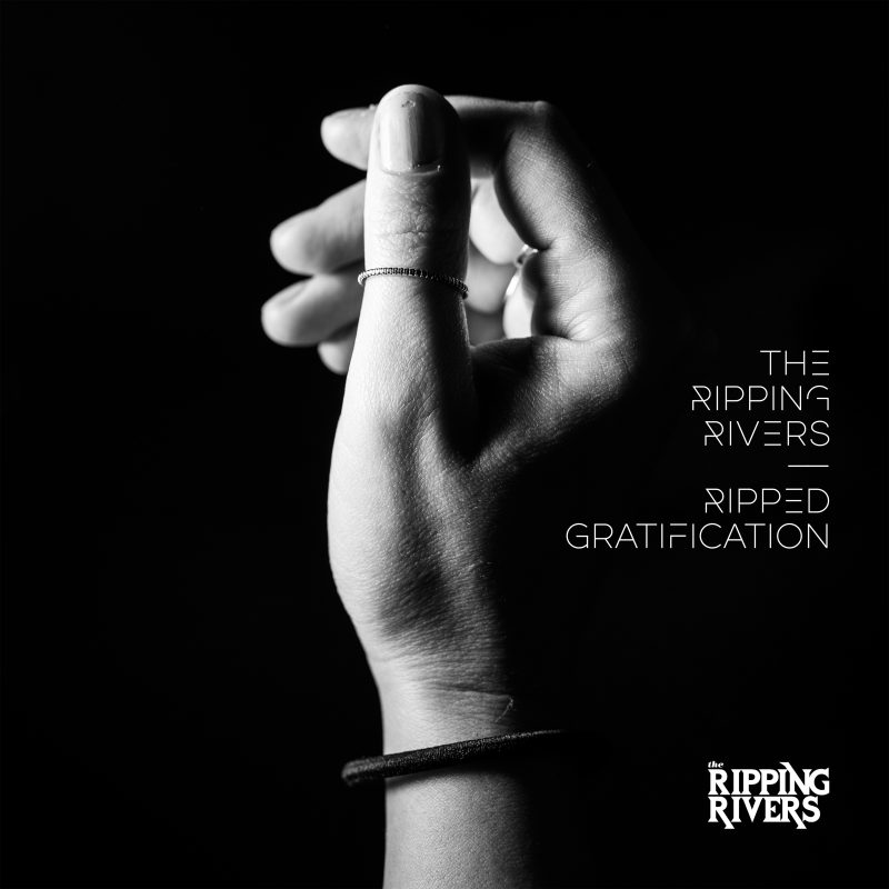 The Ripping Rivers – Ripped Gratification