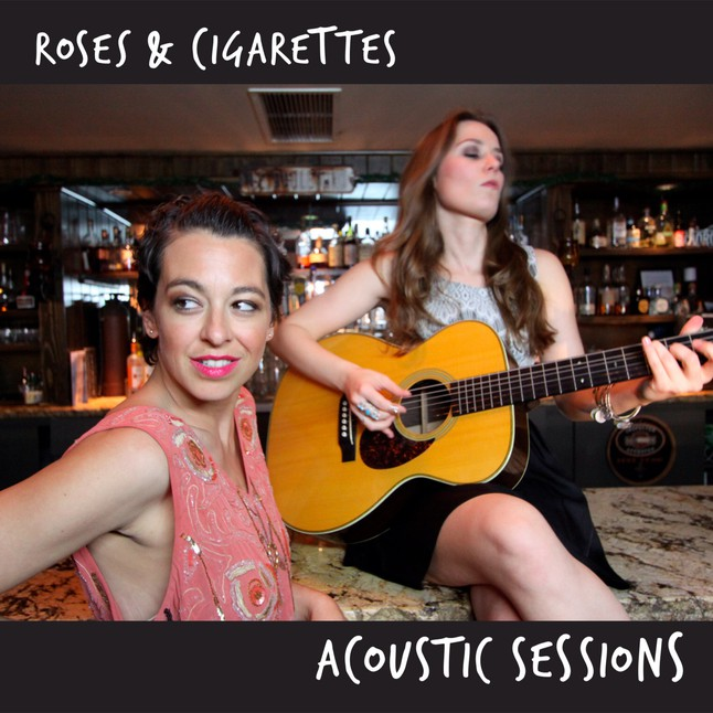 Roses and Cigarettes – Acoustic Sessions