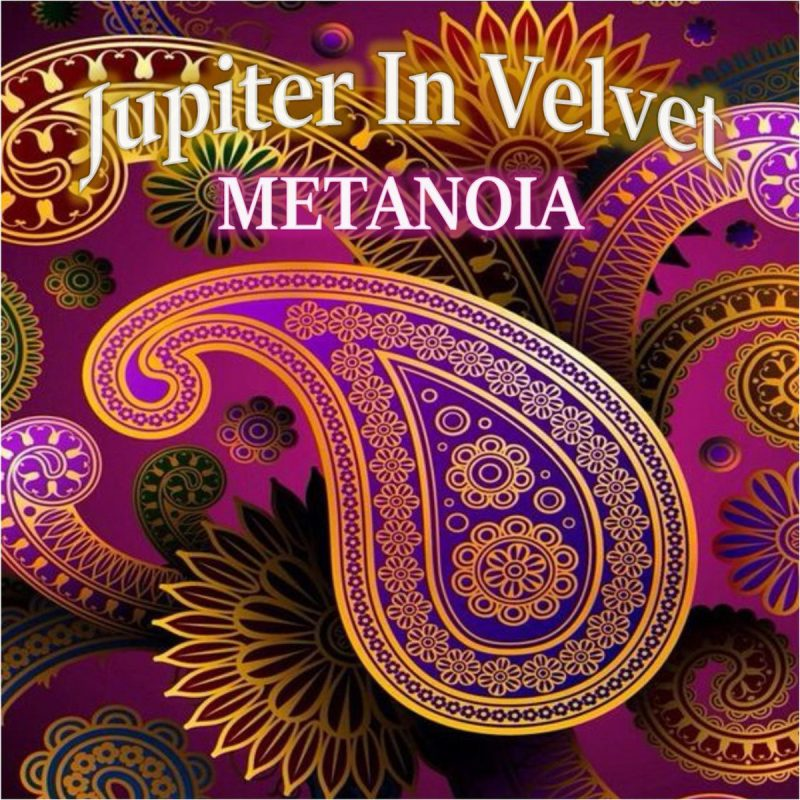 Jupiter In Velvet – Metanoia (single)