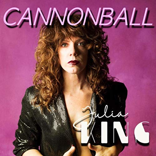 Julia King – Cannonball (single)